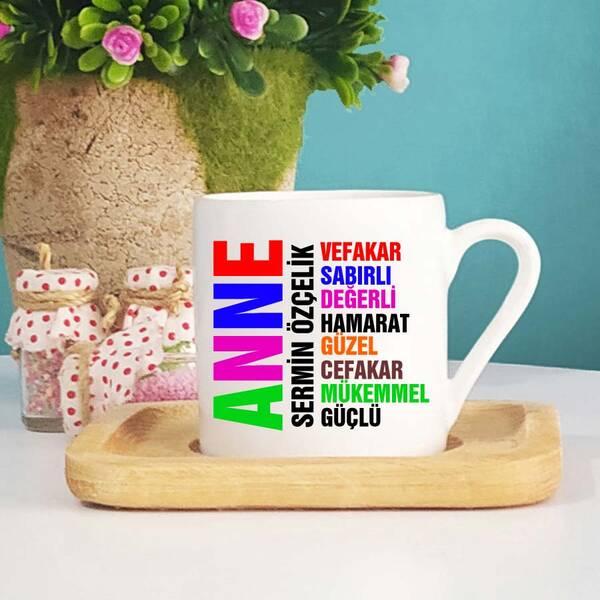 Anne Yazılı İsimli Türk Kahvesi Fincanı