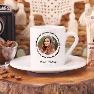 Anneler Günü Hediyesi Fotoğraflı Türk Kahvesi Fincanı - Thumbnail