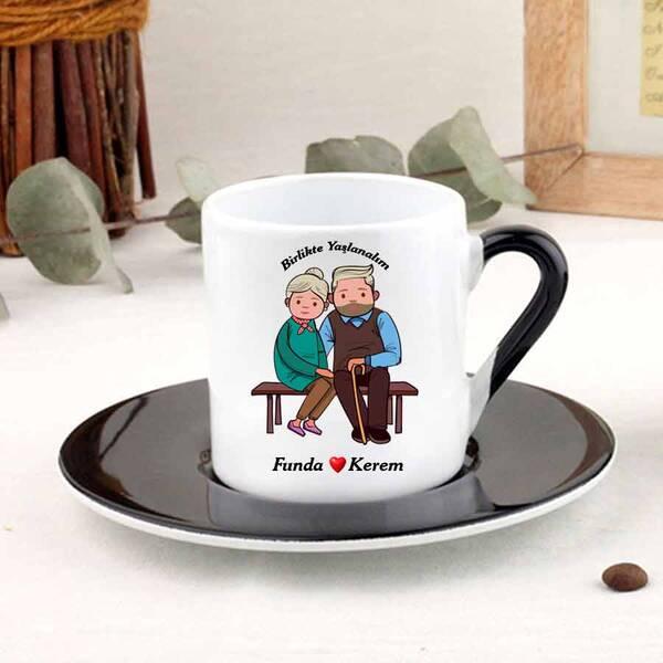 Birlikte Yaşlanalım Türk Kahve Fincanı