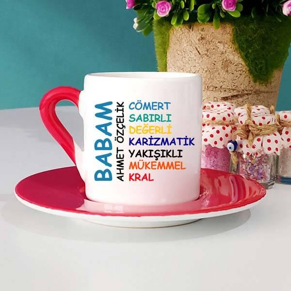 Canım Babam Yazılı Türk Kahve Fincanı
